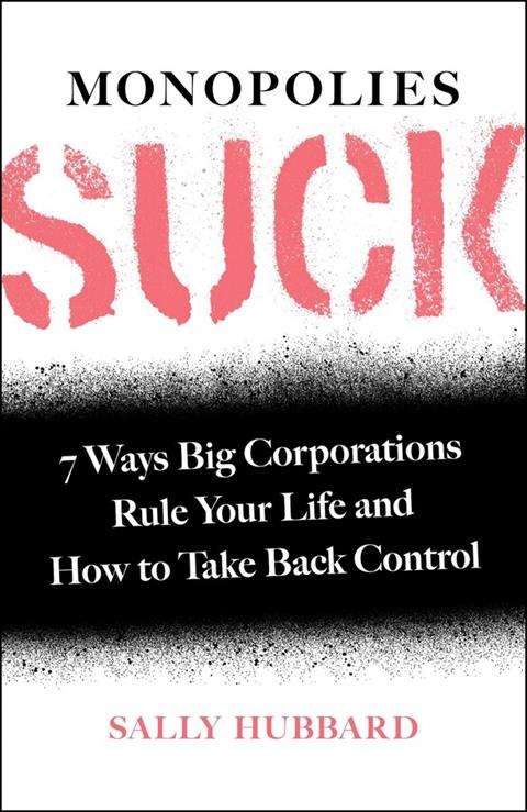 monopolies-suck-9781982149703_xlg-990000000003cf3c.jpg